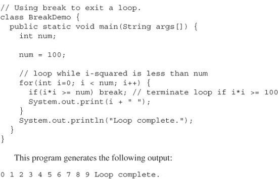 Use break to Exit a Loop - Java, A Beginner's Guide, 5th Edition ...