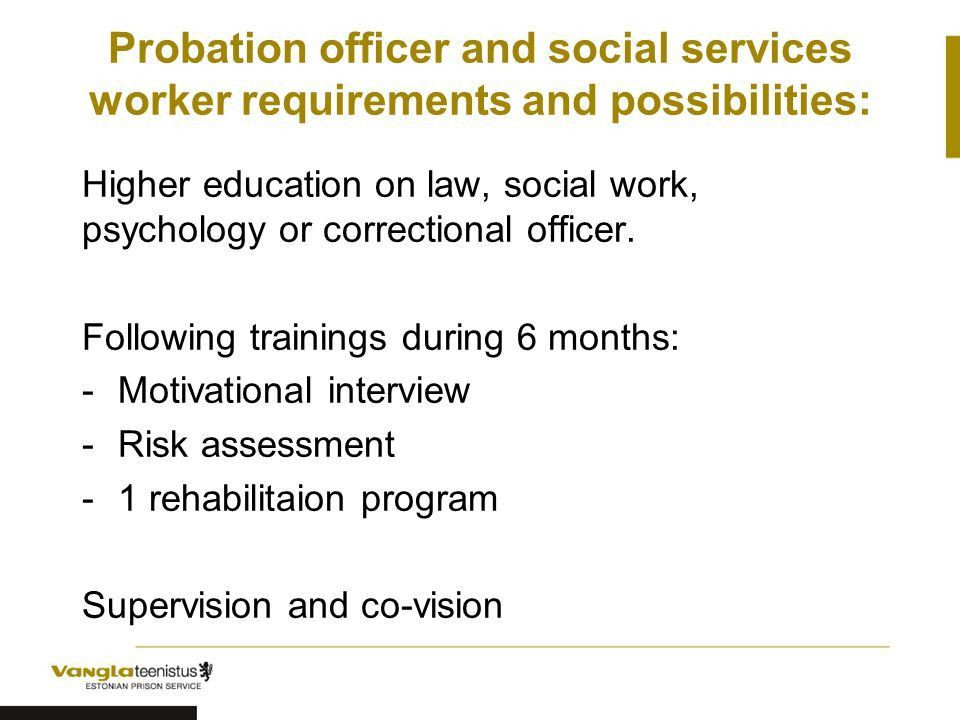 Development of Estonian Probation and Prison System Laura Kikas ...