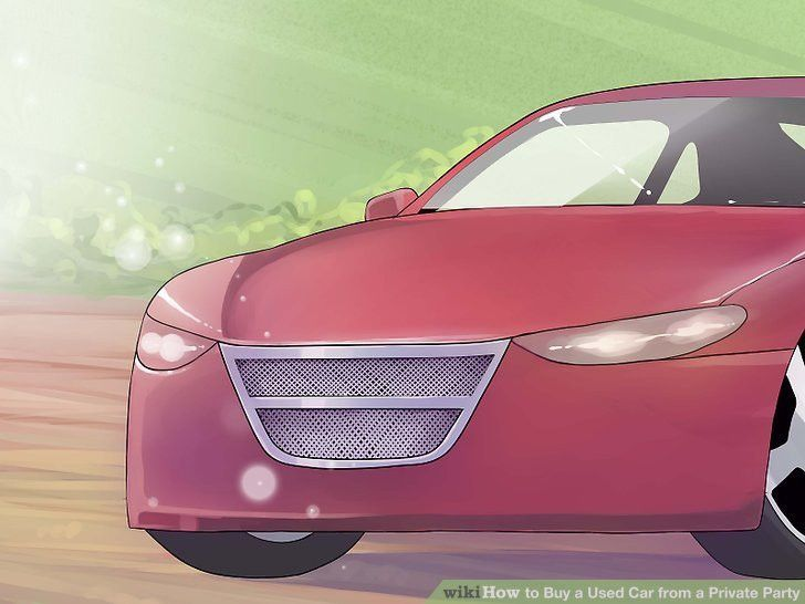 The Best Way to Buy a Used Car from a Private Party - wikiHow
