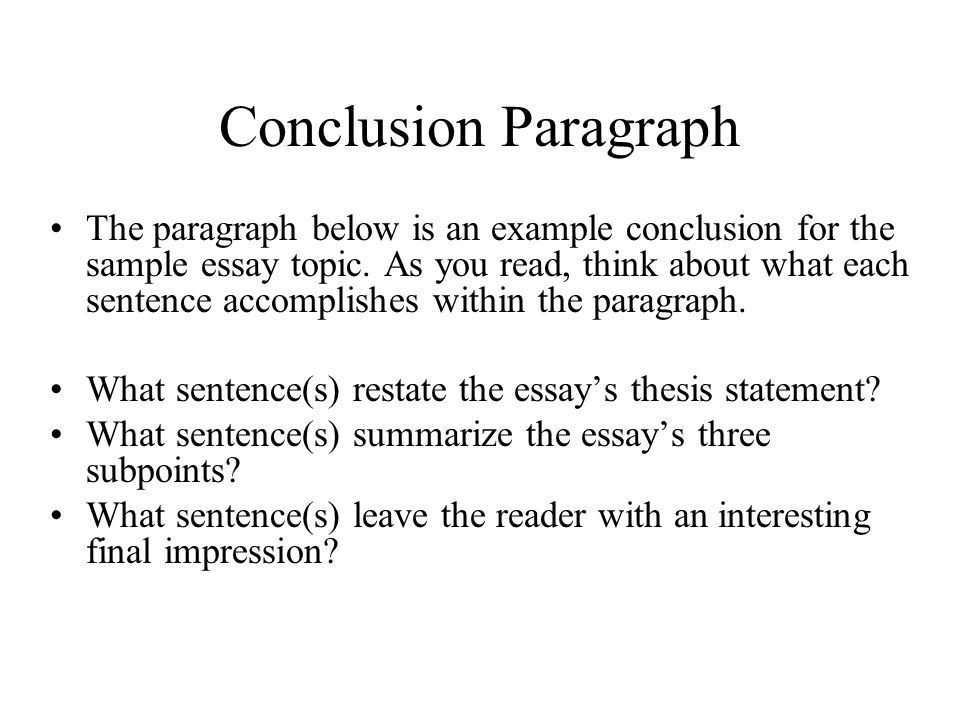introduction conclusion paragraphs ppt video online download - Example Of A Conclusion For An Essay