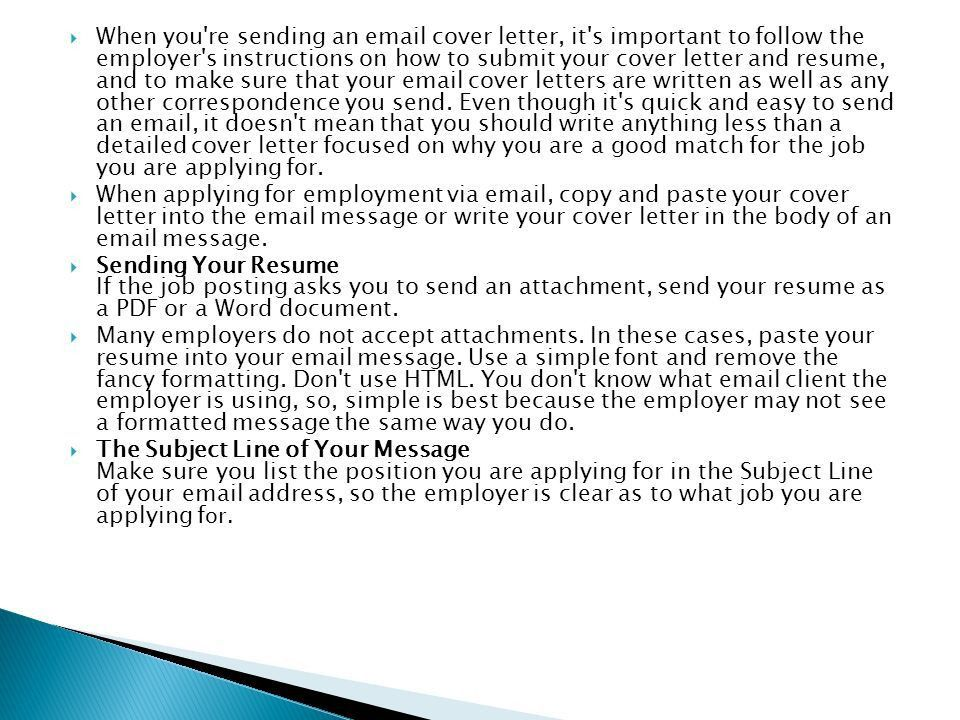 When you're sending an cover letter, it's important to follow the ...