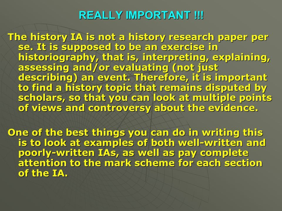 INTERNAL ASSESSMENT Constitutes 20% of your IB history score - ppt ...