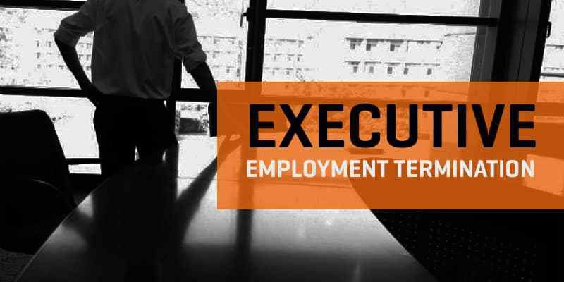 Executive Employment Termination: What Constitutes Wrongful ...