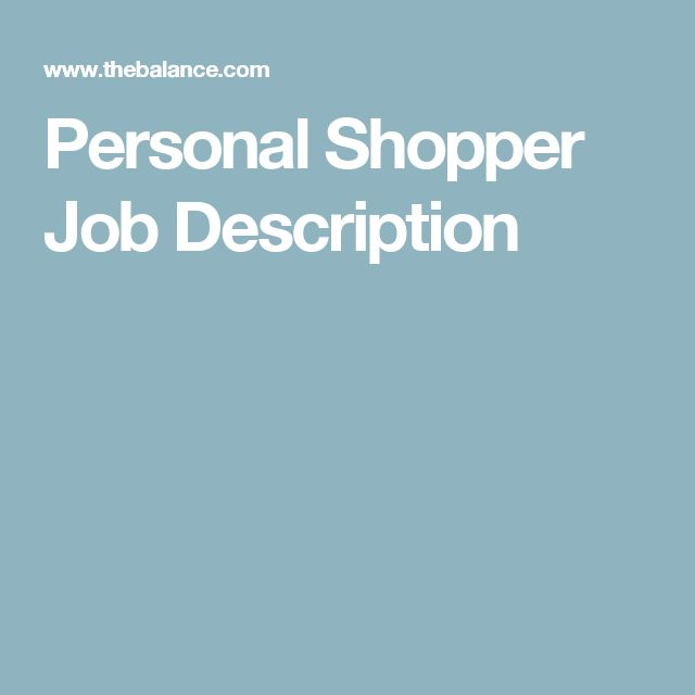 Personal Shopping Is a Real Retail Career! | Job description