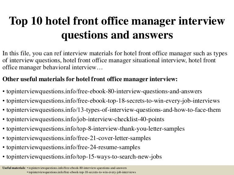 top10hotelfrontofficemanagerinterviewquestionsandanswers-150413072810-conversion-gate01-thumbnail-4.jpg?cb=1428928140