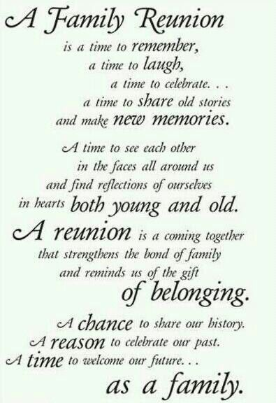 A Family Reunion ~ A chance to share our history. A reason to ...