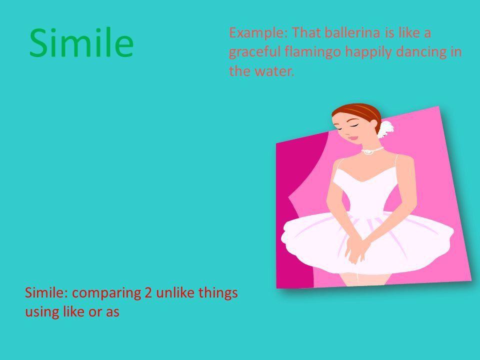 Figurative Language Maci Barker. Simile Simile: comparing 2 unlike ...