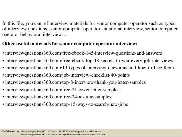 Top 10 senior computer operator interview questions and answers