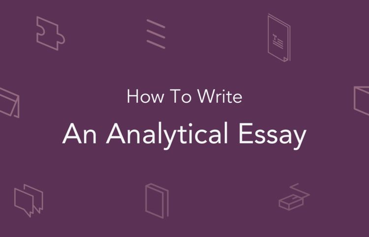 Analytical Essay Writing: Topics, Outline | EssayPro