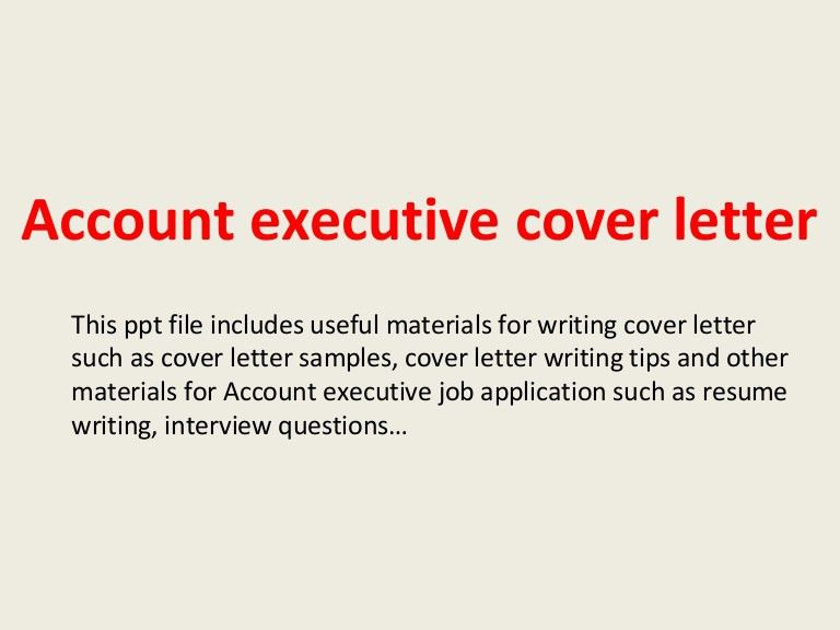 accountexecutivecoverletter-140220221712-phpapp01-thumbnail-4.jpg?cb=1392934653