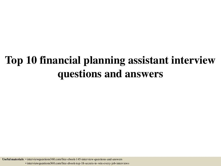 top10financialplanningassistantinterviewquestionsandanswers-150604020333-lva1-app6892-thumbnail-4.jpg?cb=1433383465