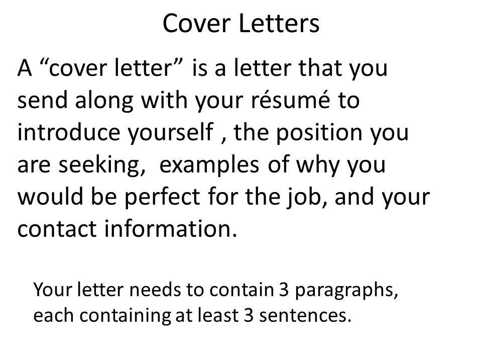 "Cover Letters A ""cover letter"" is a letter that you send along ..."