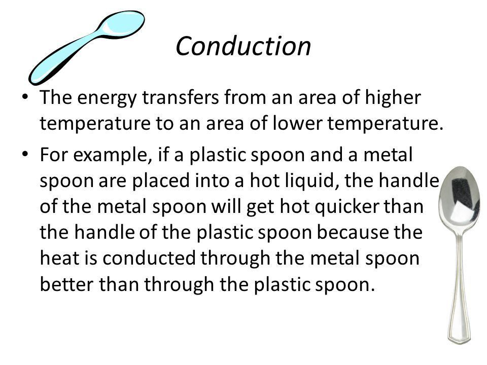 Conduction, Convection, and Radiation EQ: What are the three ways ...