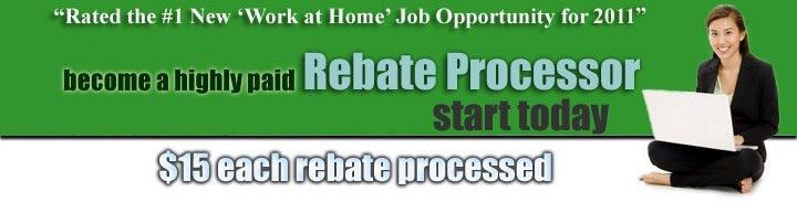 Rebate Processor Work at Home and EARN CASH!