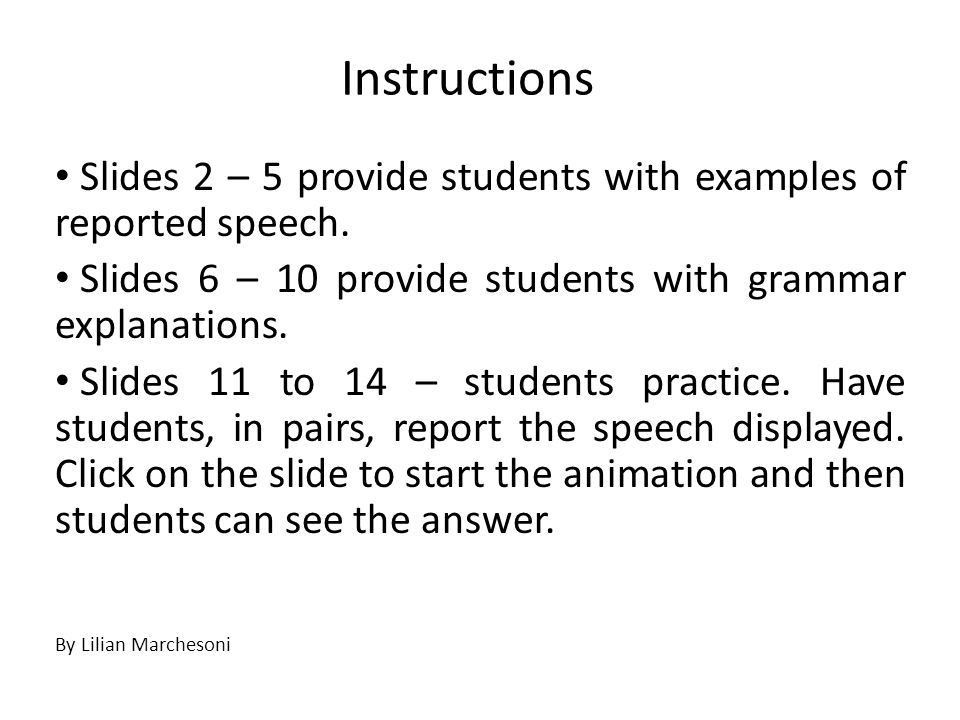 Instructions Slides 2 – 5 provide students with examples of ...