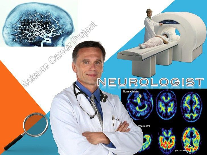 Science Career Project: Neurology