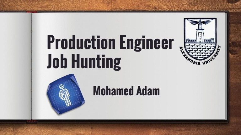 Job hunting production engineering department