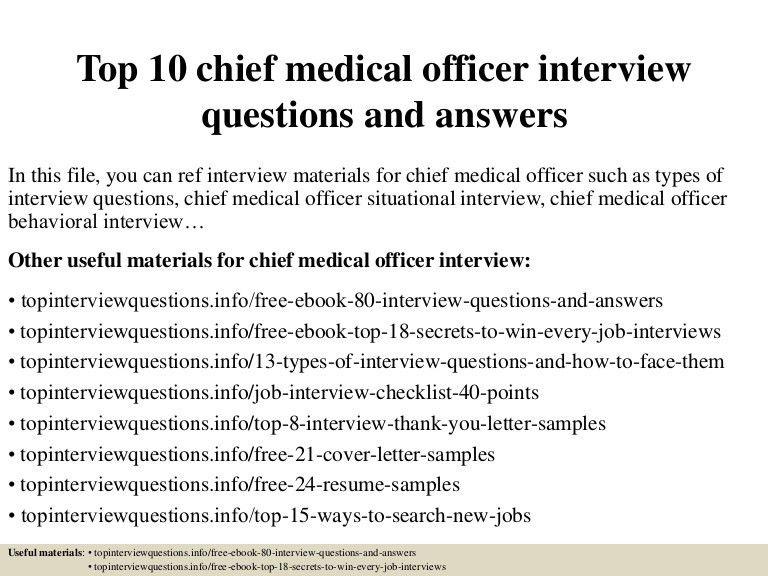 top10chiefmedicalofficerinterviewquestionsandanswers-150403042404-conversion-gate01-thumbnail-4.jpg?cb=1428053090