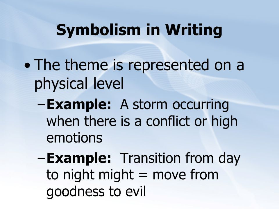 Symbolism A symbol is something that represents something else ...