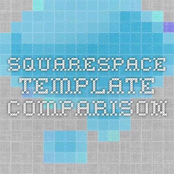 squarespace template comparison | Squarespace | Pinterest