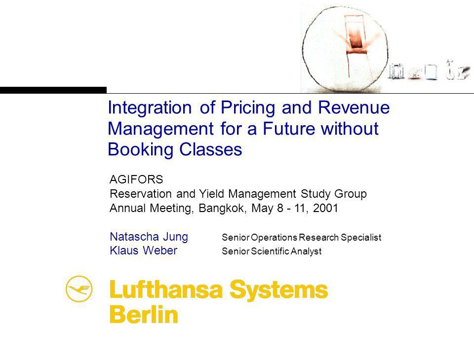 Integration of Pricing and Revenue Management for a Future without ...