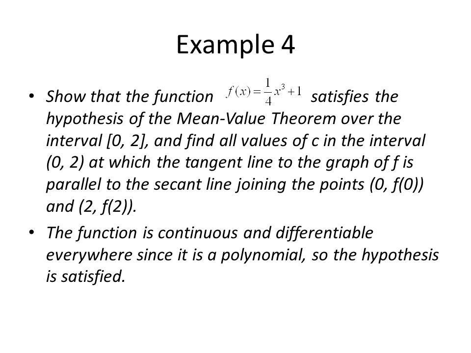 Rolle's Theorem/Mean-Value Theorem Objective: Use and interpret ...