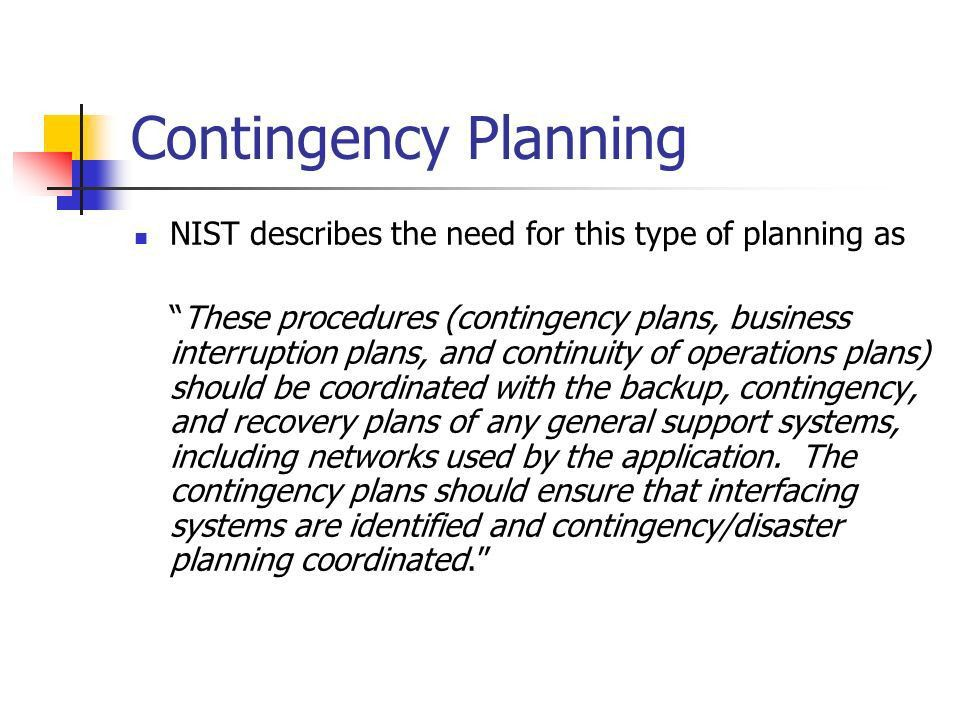 Contingency Planning Things which you do not hope happen more ...