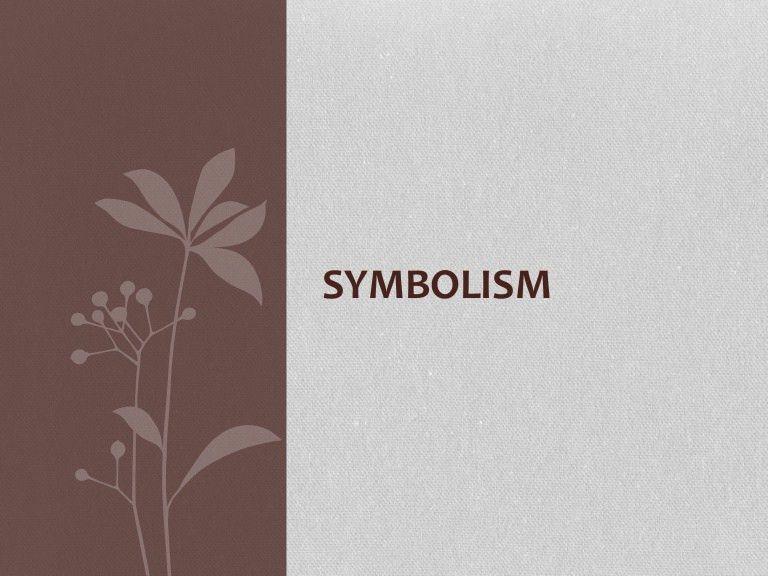 Symbolism -examples of symbols and symbols used in literature
