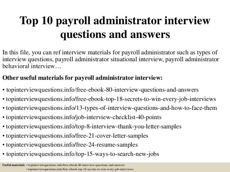 top10payrolladministratorinterviewquestionsandanswers-150406205309-conversion-gate01-thumbnail-4.jpg?cb=1428371643