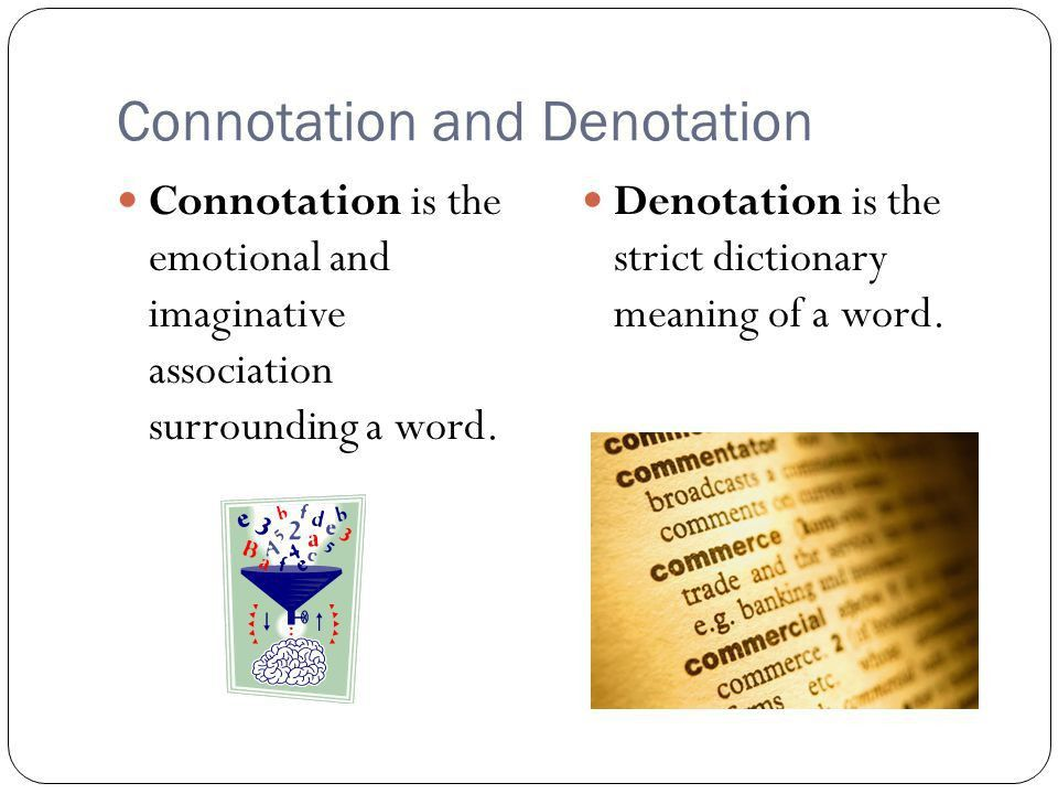 Connotation vs. Denotation - ppt video online download