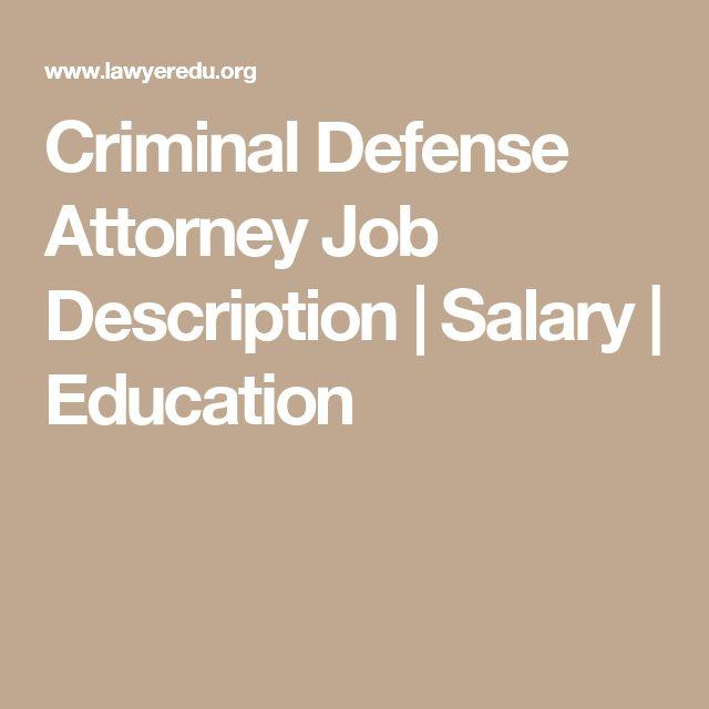 Criminal Defense Attorney Job Description | Salary | Education ...
