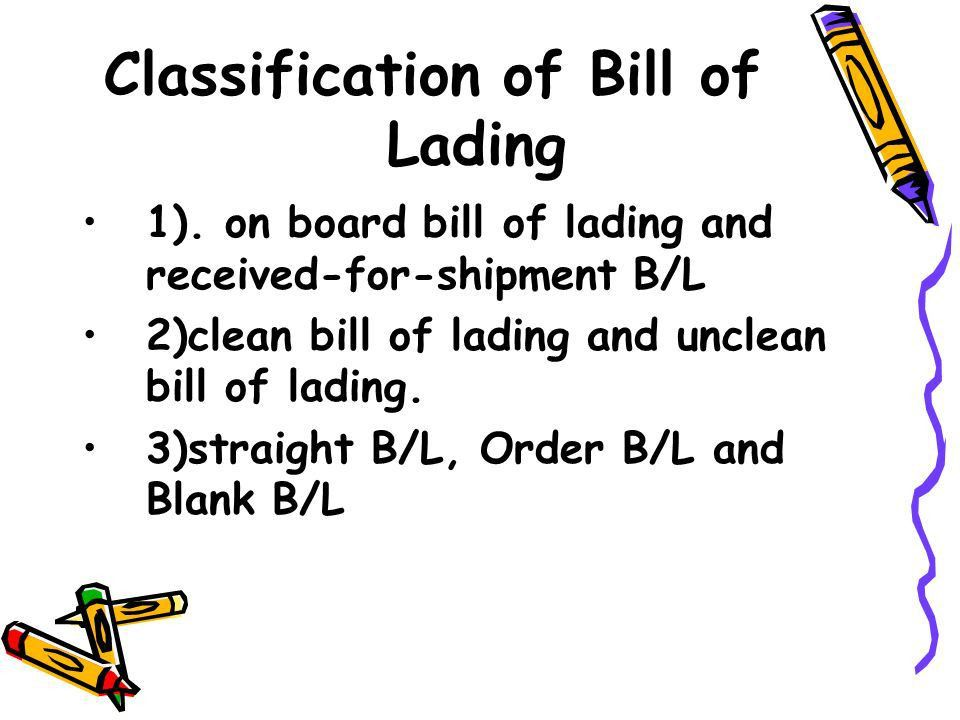 Lecture 10 Shipment and Ocean Bill of Lading (B/L) - ppt download