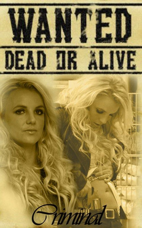 britney spears wanted dead or alive criminal poster | It's ...
