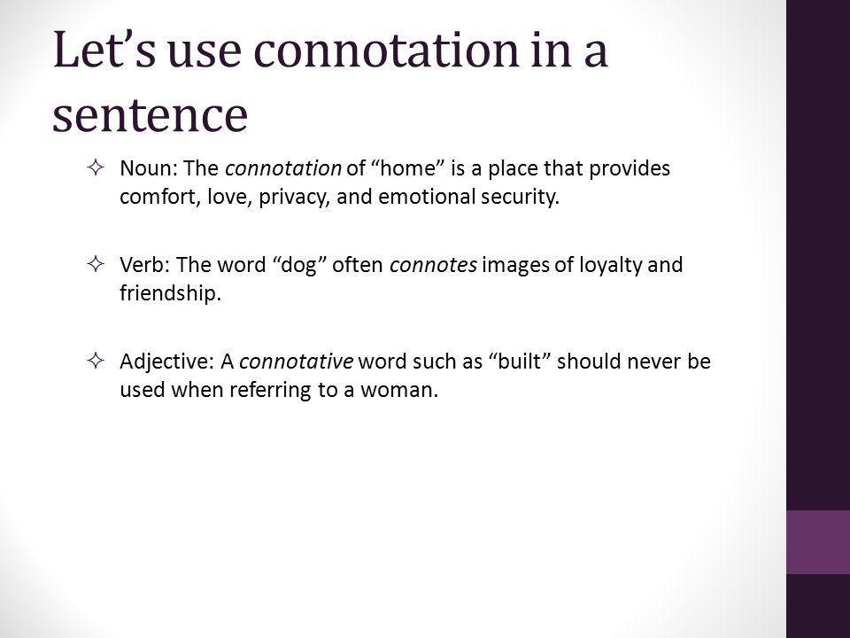 Connotation & Denotation (Sample WOTD Project) Ms. Brunskole APLAC ...