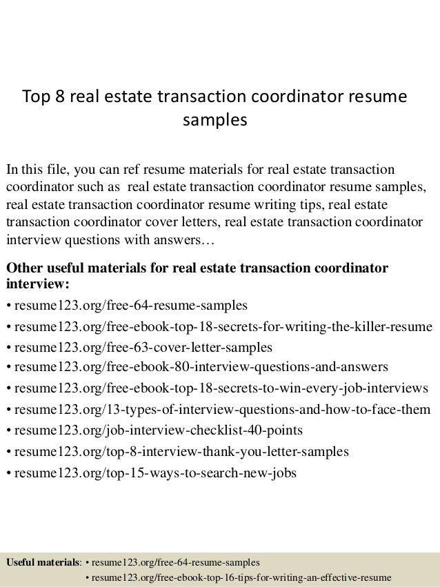 top-8-real-estate-transaction-coordinator-resume -samples-1-638.jpg?cb=1431555046