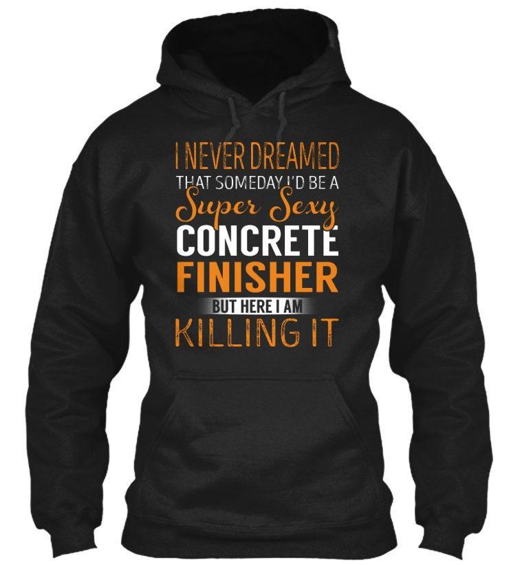 Concrete Finisher - Super Sexy   Concrete