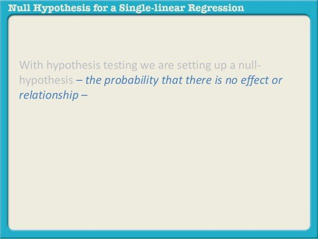 Null hypothesis for single linear regression