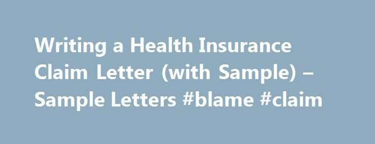 how to write a insurance claim letter