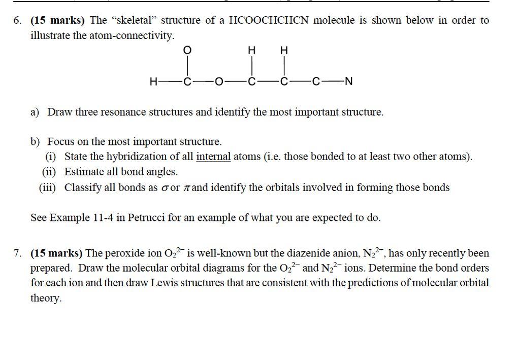 "The ""skeletal"" Structure Of A HCOOCHCHCN Molecule ... | Chegg.com"