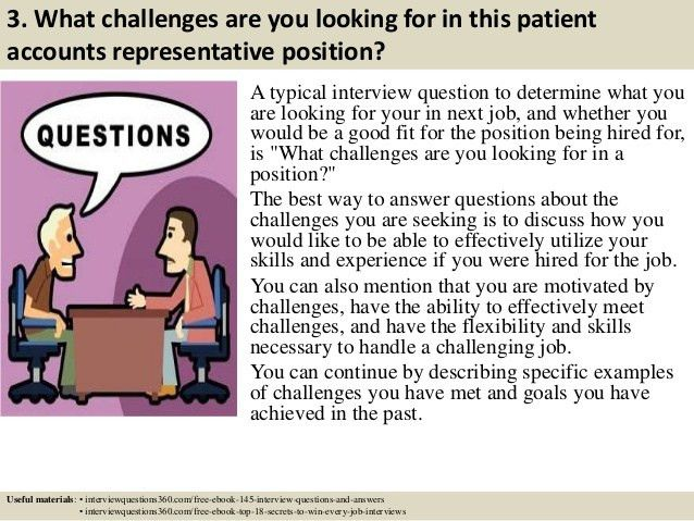 Top 10 patient accounts representative interview questions and answers