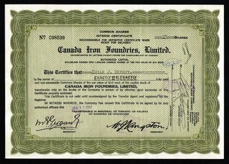 Canada Iron Foundries, Limited; Share Certificate - CANADA IRON ...