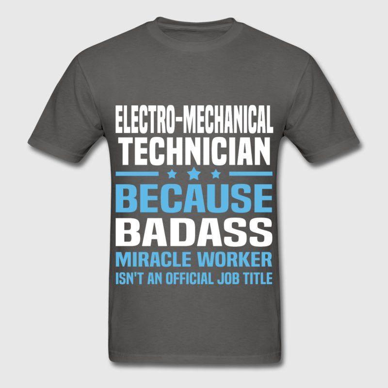 Electro-Mechanical Technician T-Shirt | Spreadshirt