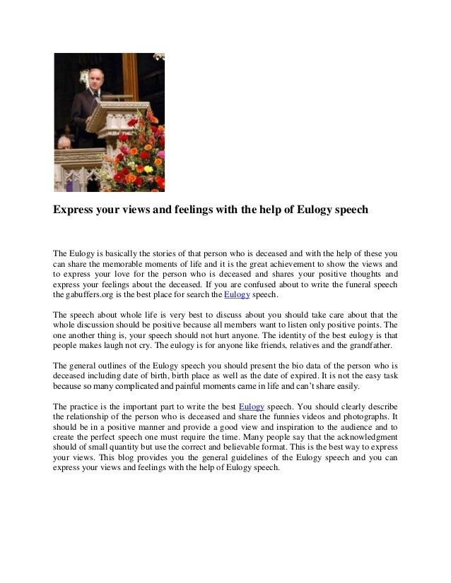 Express your views and feelings with the help of eulogy speech