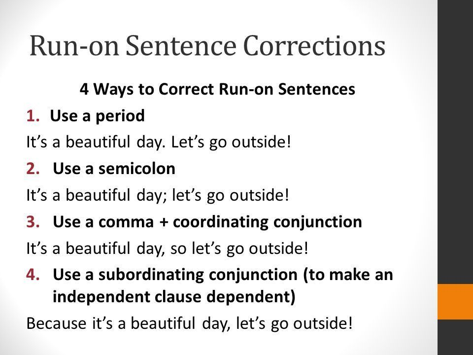 ERRORS IN COMBINING INDEPENDENT CLAUSES. Run-on Sentences Run-on ...