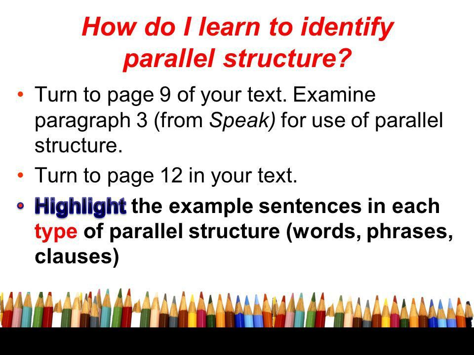 Parallel structure Identify parallel structure Targets: - ppt download