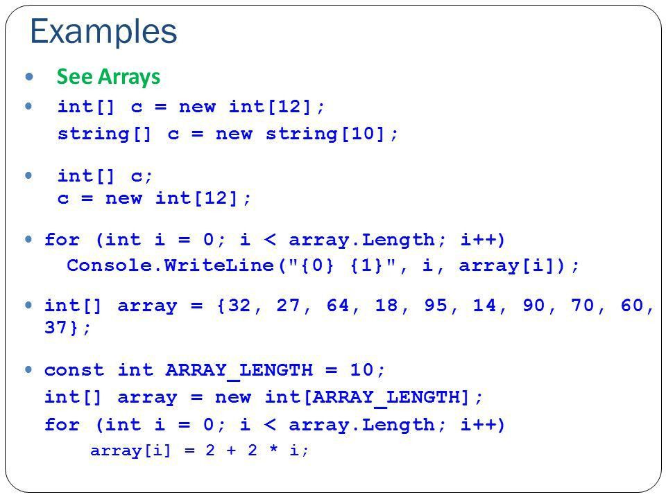 Arrays & Enum & Events. Arrays Arrays are data structures ...