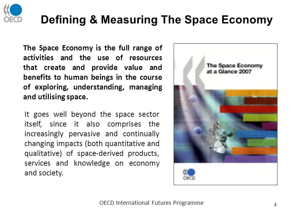 THE OECD AND THE SPACE ECONOMY Barrie Stevens, Deputy Director ...