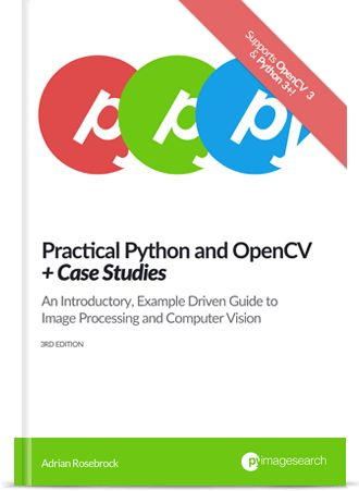 Practical Python and OpenCV: Learn Computer Vision in a Single Weekend