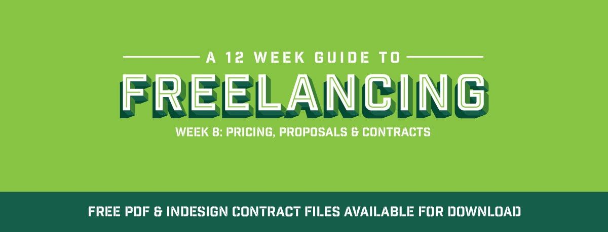 Freelance Guide: Pricing, Proposals and Contracts