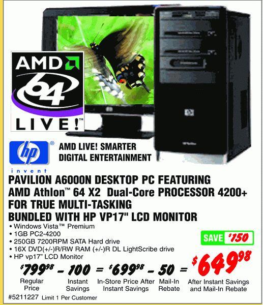 Fry's Ad - HP Pavilion A6000 Desktop PC / AMD athlon 64 X2 Dual ...